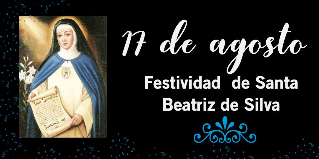 festividad de santa beatriz de silva
